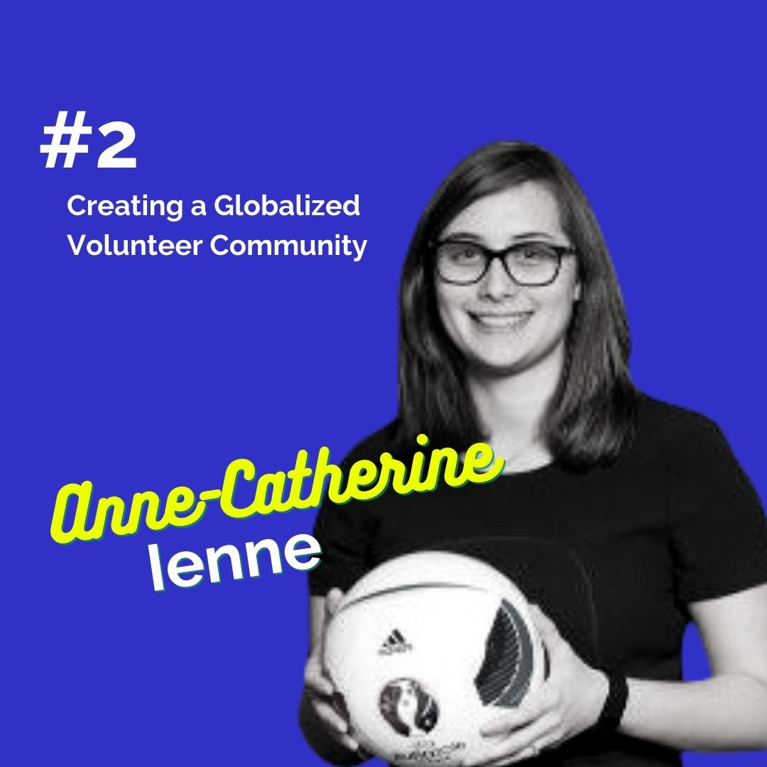 Anne Catherine Ienne_ The Engaged Volunteer Podcast (1)
