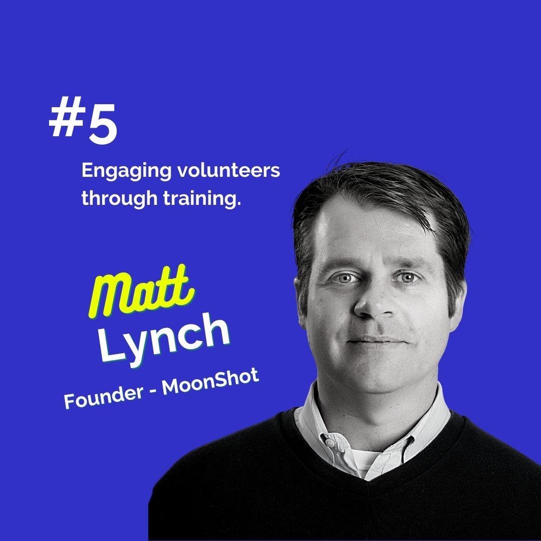 Matt Lynch_ The Engaged Volunteer Podcast